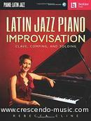 Latin Jazz Piano Improvisation. Cline, Rebecca