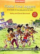 Fiddle Time Joggers (Violin part - New edition). Blackwell, Kathy and David