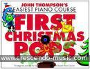 Easiest Piano Course: First Christmas Pops. Thompson, John