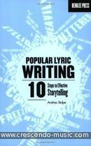 Popular Lyric Writing - 10 Steps To Effective Storytelling. Stolpe, Andrea