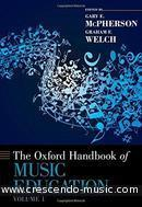 The Oxford handbook of music education. McPherson, Gary E.; Welch, Graham F.