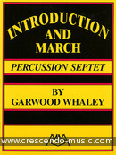Introduction and March. Whaley, Garwood
