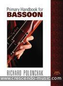 Primary Handbook for Bassoon. Polonchak, Richard
