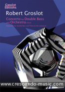 Concerto for Double Bass and Orchestra. Groslot, Robert