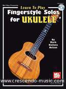 Learn to play Fingerstyle Solos for Ukulele. Nelson, Mark Kailana