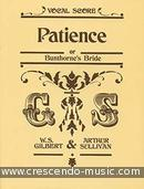 Patience (Vocal score). Gilbert & Sullivan