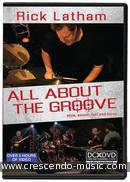 All About the Groove. Latham, Rick