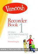 Vamoosh Recorder - Vol.1 (Piano accompaniment). Gregory, Thomas