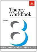 Theory Workbook - Grade 8. Crossland, Anthony; Greaves, Terence