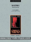Easy Music for Strings - Kalinka (Score & Parts). Larionov, Ivan