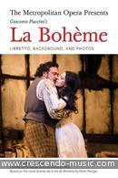 La Bohème (Libretto, background and photos). Puccini, Giacomo