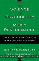 The Science and Psychology of Music Performance. Parncutt, Richard; McPherson, Gary E.