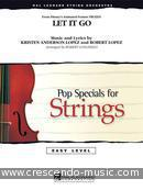 Let It Go (from Frozen) - Easy Pop Specials For Strings. Anderson-Lopez, Kristen; Lopez, Robert
