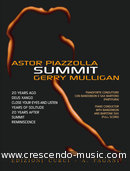Summit. Piazzolla, Astor; Mulligan, Gerry
