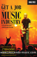 How to get a job in the Music Industry. Hatschek, Keith; Besada, Breanne