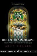 The Craft of Piano Playing (Book, Paperback, 2nd Edition). Fraser, Alan