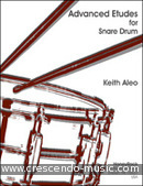 Advanced Etudes for Snare Drum. Aleo, Keith