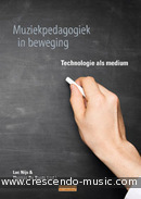Muziekpedagogiek in Beweging: Technologie als medium. De Baets, Thomas; Nijs, Luc