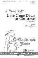 Love Came Down at Christmas. Fissinger, Edwin