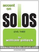 Accent on Solos - Level 3. Gillock, William