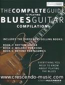 The Complete Guide To Playing Blues Guitar Compilation. Alexander, Joseph