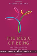 The Music of Being. Levinge, Alison