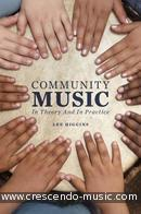 Community Music: In Theory and Practice. Higgins, Lee