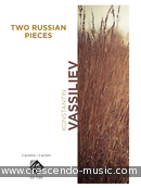 2 Russion Pieces. Vassiliev, Konstantin