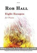 Eight Escapes for piano. Hall, Robb