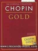The Essential Collection - Chopin Gold (Audio Download). Chopin, Frédéric