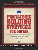 Pentatonic Solo Strategies for Guitar. Halbig, Erik