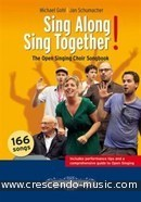 Sing Along Sing Together! (Unison voices). Gohl, Michael; Schumacher, Jan