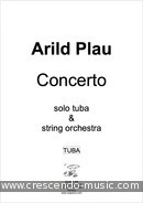 Concerto for Tuba & Strings (Piano reduction). Plau, Arild