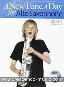 A New Tune A Day - Book 1 (Alto Saxophone Cd edition). Bennett, Ned