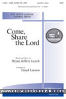 Come, Share the Lord. Leech, Brian Jeffery