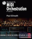 The Guide to Midi Orchestration. Gilreath, Paul