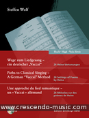 Paths to Classical Singing - A German 'Vaccai' Method (Medium voice). Wolf, Steffen