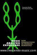 Music, Analysis, Experience (New perspectives in musical semiotics). Maeder, Constantino; Reybrouck, Marc