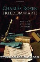 Freedom and the Arts. Rosen, Charles