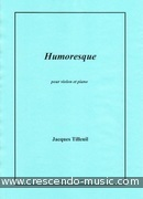 View a sample page! Humoresque - Tilleuil, Jacques