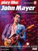 Play Like John Mayer (The ultimate guitar lesson)