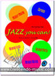 Accordeon repertorium - Jazz you can! - Vol.1