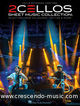 2 Cellos: Sheet Music Collection - Selections from Celloverse