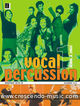 Vocal Percussion 1 - drums 'n' voice (+ CD)